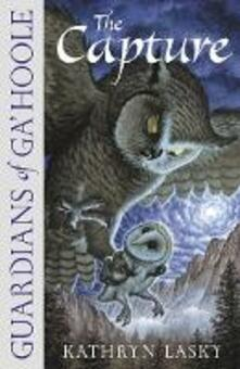 Capture (Guardians of Ga'Hoole, Book 1)