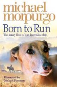 Ebook in inglese Born to Run Morpurgo, Michael
