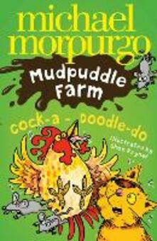 Cock-A-Doodle-Do! (Mudpuddle Farm)