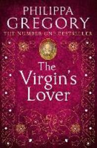Foto Cover di Virgin's Lover, Ebook inglese di Philippa Gregory, edito da HarperCollins Publishers