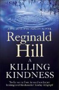 Foto Cover di A Killing Kindness, Ebook inglese di Reginald Hill, edito da HarperCollins Publishers