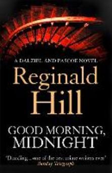 Good Morning, Midnight (Dalziel & Pascoe, Book 19)