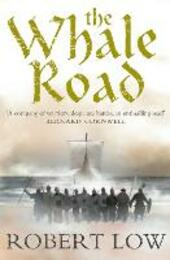 Whale Road (The Oathsworn Series, Book 1)