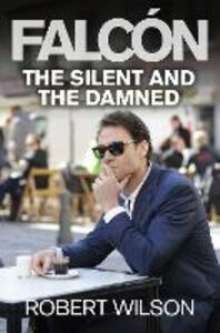 Ebook in inglese Silent and the Damned Wilson, Robert