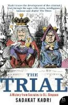 Trial: A History from Socrates to O. J. Simpson