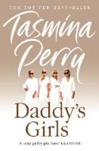 Foto Cover di Daddy's Girls, Ebook inglese di Tasmina Perry, edito da HarperCollins Publishers