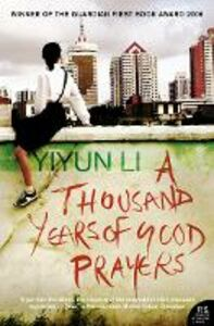 Foto Cover di A Thousand Years of Good Prayers, Ebook inglese di Yiyun Li, edito da HarperCollins Publishers