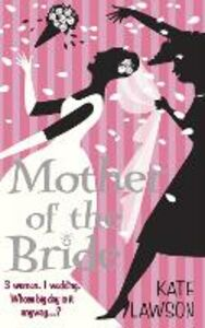 Ebook in inglese Mother of the Bride Lawson, Kate