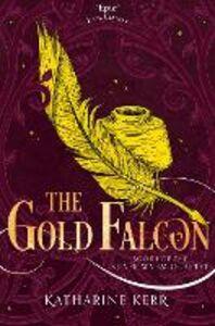 Foto Cover di The Gold Falcon, Ebook inglese di Katharine Kerr, edito da HarperCollins Publishers