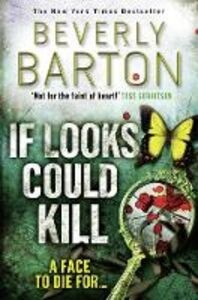 Ebook in inglese If Looks Could Kill Barton, Beverly
