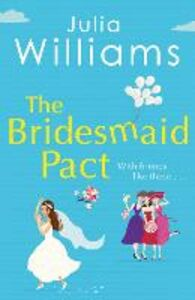 Ebook in inglese Bridesmaid Pact Williams, Julia