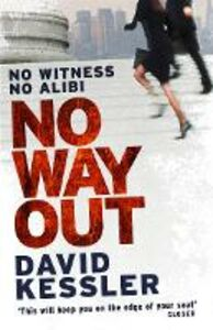 Ebook in inglese No Way Out Kessler, David