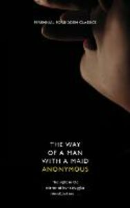 Foto Cover di Way of a Man with a Maid (Harper Perennial Forbidden Classics), Ebook inglese di nonymous Anonymou, edito da HarperCollins Publishers