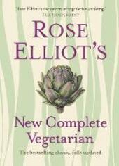 Rose Elliot's New Complete Vegetarian