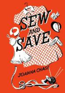 Ebook in inglese Sew and Save Chase, Joanna