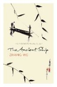 Ebook in inglese Ancient Ship Zhang We, hang Wei