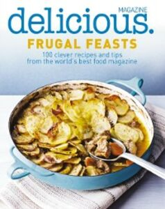 Ebook in inglese Frugal Feasts (Delicious) HarperCollins