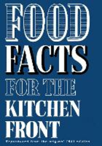 Ebook in inglese Food Facts for the Kitchen Front -, -