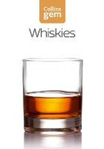 Foto Cover di Whiskies (Collins Gem), Ebook inglese di Dominic Roskrow, edito da HarperCollins Publishers