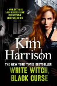 Ebook in inglese White Witch, Black Curse Harrison, Kim