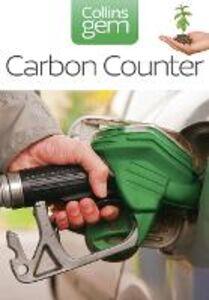 Foto Cover di Carbon Counter (Collins Gem), Ebook inglese di Mark Lynas, edito da HarperCollins Publishers