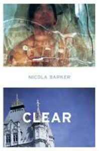 Ebook in inglese Clear: A Transparent Novel Barker, Nicola