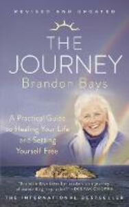 Foto Cover di The Journey: A Practical Guide to Healing Your life and Setting Yourself Free, Ebook inglese di Brandon Bays, edito da HarperCollins Publishers