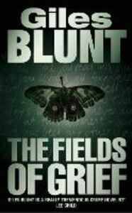 Foto Cover di The Fields of Grief, Ebook inglese di Giles Blunt, edito da HarperCollins Publishers