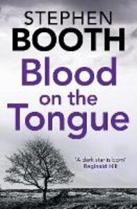 Foto Cover di Blood on the Tongue, Ebook inglese di Stephen Booth, edito da HarperCollins Publishers