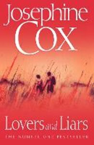 Foto Cover di Lovers and Liars, Ebook inglese di Josephine Cox, edito da HarperCollins Publishers