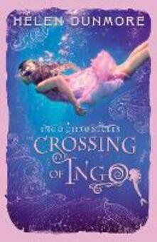 Crossing of Ingo (The Ingo Chronicles, Book 4)