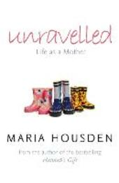 Unravelled: Life as a Mother
