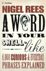 Ebook in inglese Word In Your Shell-Like Rees, Nigel