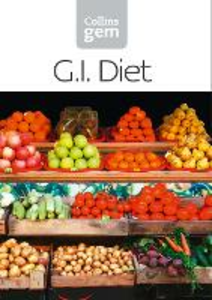 Ebook in inglese GI: How to succeed using the Glycemic Index diet (Collins Gem) -, -
