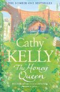 Foto Cover di The Honey Queen (Special Edition), Ebook inglese di Cathy Kelly, edito da HarperCollins Publishers