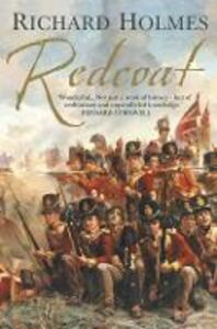 Foto Cover di Redcoat: The British Soldier in the Age of Horse and Musket, Ebook inglese di Richard Holmes, edito da HarperCollins Publishers