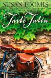 Foto Cover di Tarte Tatin, Ebook inglese di Susan Loomis, edito da HarperCollins Publishers