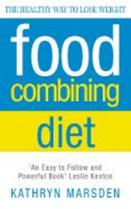 Ebook in inglese Food Combining Diet: The Healthy Way to Lose Weight Marsden, Kathryn