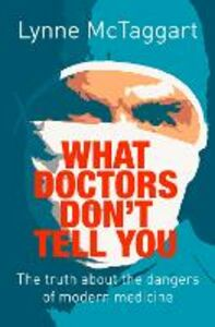Ebook in inglese What Doctors Don't Tell You McTaggart, Lynne