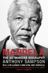 Ebook in inglese Mandela: The Authorised Biography Sampson, Anthony
