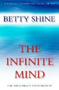 Ebook in inglese The Infinite Mind Shine, Betty