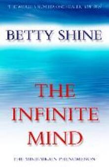 Infinite Mind: The Mind/Brain Phenomenon