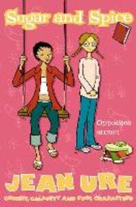 Foto Cover di Sugar and Spice, Ebook inglese di Jean Ure, edito da HarperCollins Publishers