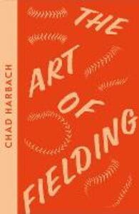 Ebook in inglese Art of Fielding Harbach, Chad