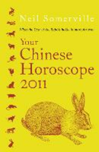 Ebook in inglese Your Chinese Horoscope 2011 Somerville, Neil