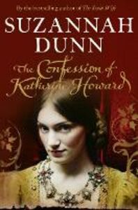 Ebook in inglese Confession of Katherine Howard Dunn, Suzannah