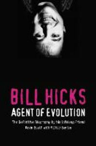 Ebook in inglese Bill Hicks: Agent of Evolution Bertin, Michael , Booth, Kevin