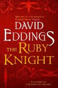 Ebook in inglese Ruby Knight (The Elenium Trilogy, Book 2) Eddings, David