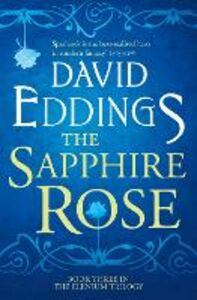 Ebook in inglese Sapphire Rose (The Elenium Trilogy, Book 3) Eddings, David