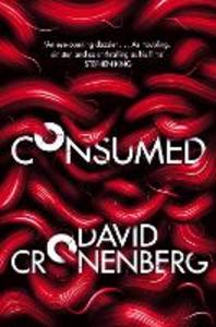Ebook in inglese Consumed Cronenberg, David